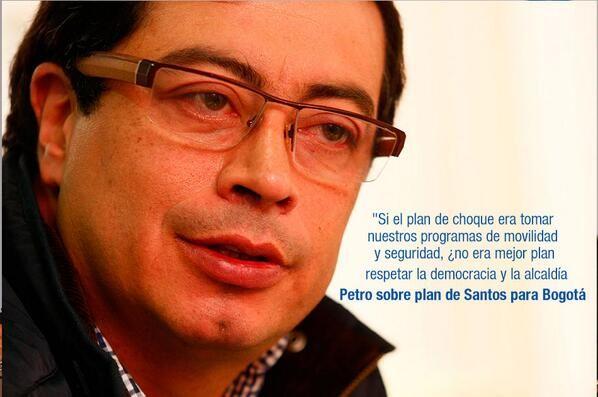 """Petro dice que eran suyos algunos de los planes anunciados por Santos  """"Si el plan de choque era tomar nuestros programas de movilidad y seguridad, ¿no era mejor plan respetar la democracia y la alcaldía?"""", trinó. http://www.noticiascaracol.com/nacion/video-319658-petro-dice-eran-suyos-algunos-de-los-planes-anunciados-santos"""
