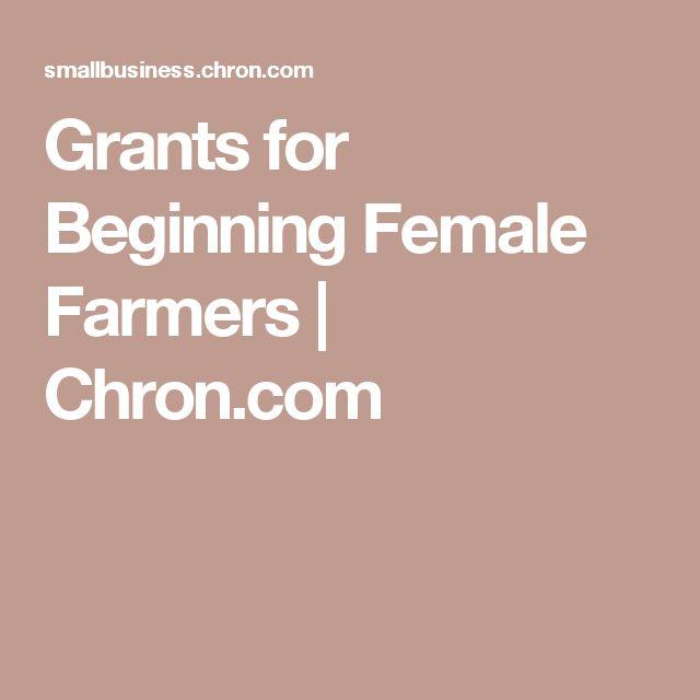 Grants for Beginning Female Farmers | Chron.com