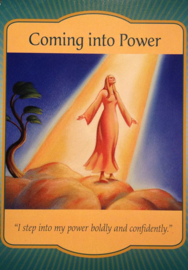 """Daily Angel Oracle Card: Coming Into Power, from the Gateway Oracle Card deck, by Denise Linn Coming Into Power: """"I step into my power boldly and confidently"""" Card Meaning: """"You h…"""
