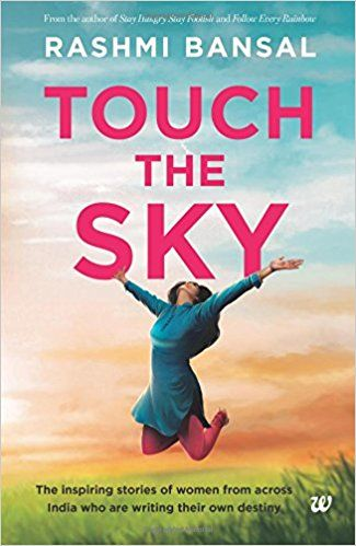Download the free pdf version of the book touch the sky written by download the free pdf version of the book touch the sky written by rashmi bansal fandeluxe Choice Image