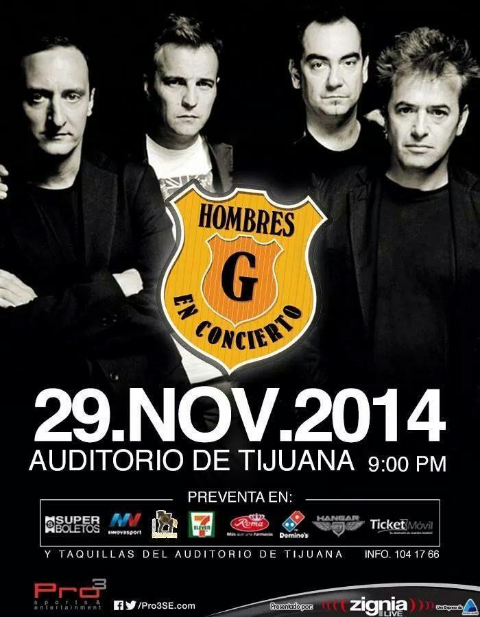 Hombres G en concierto en el Auditorio Municipal De Tijuana, entradas a la venta,  Información  fan page HombresG.Net  https://www.facebook.com/events/463987260408220/?ref=5
