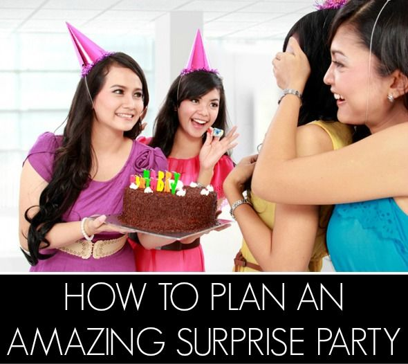 How To Plan An Amazing Surprise Party - Pretty My Party
