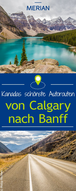 Kanadas schönste Autorouten: Im dritten Teil unserer fünfteiligen Serie geht es von Calgary nach Banff. Die genauen Etappen sehen Sie hier.