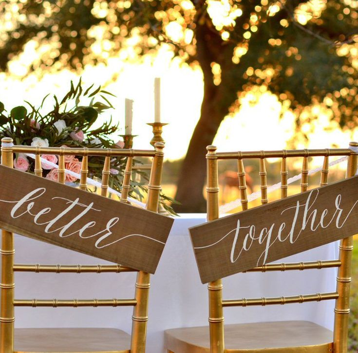 Cute 'Better Together' chair signs for your sweetheart table…