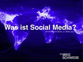 Was ist #SocialMedia by @Mike Schwede via Slideshare - Tolle knackige Präsentation!