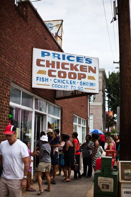 Prices Chicken Coop-a Charlotte institution and the best fried chicken ever. No seating, to go only. Award winning.  You see all kinds! Everyone loves good chicken.