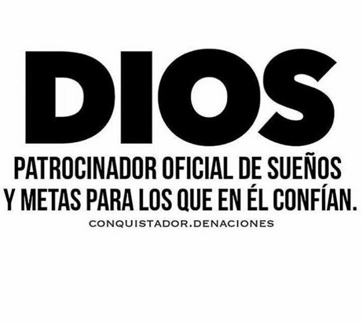 Dios patrocinador oficial de sueños y metas.