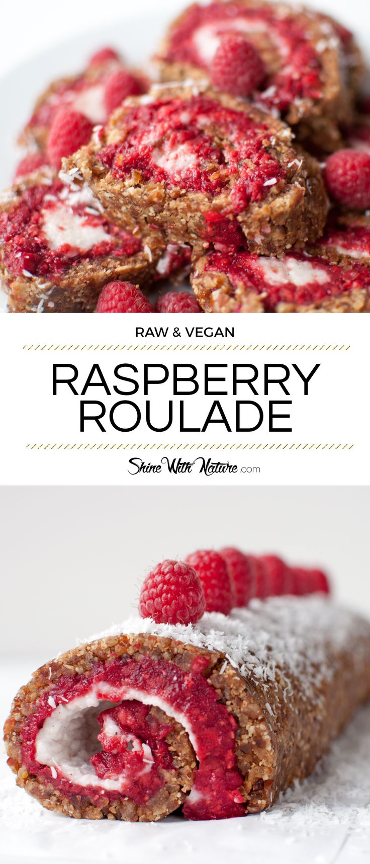 Raw Raspberry Roulade with Coconut Cream | ShineWithNature.com