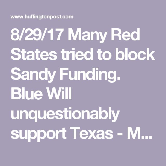 8/29/17 Many Red States tried to block Sandy Funding. Blue Will unquestionably support Texas - MSNBC's Katy Tur Calls Out Ted Cruz's Hypocrisy For Opposing Hurricane Sandy Relief | HuffPost