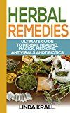 Free Kindle Book -   Herbal Remedies:The Ultimate Guide to Herbal Healing, Magic, Medicine, Antivirals, Antibiotics,: tea,herbs,Alternative Medicine, Magic, Medicine, Antivirals, ... Oils, Depression Cure, Natural Remedies,) Check more at http://www.free-kindle-books-4u.com/crafts-hobbies-homefree-herbal-remediesthe-ultimate-guide-to-herbal-healing-magic-medicine-antivirals-antibiotics-teaherbsalternative-medicine-magic-medicine-antivirals/