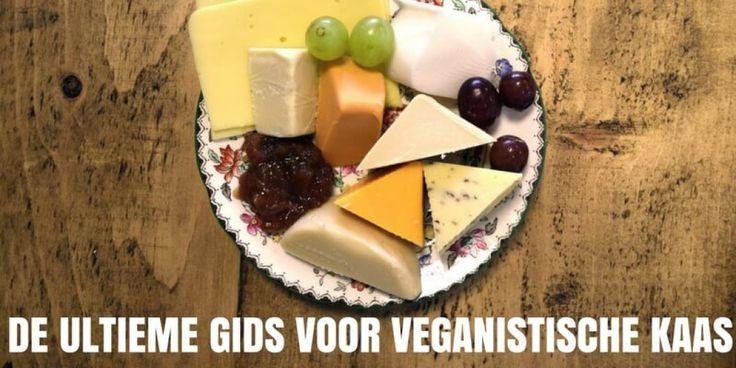 Veganisten houden van kaas, en met deze ultieme gids voor veganistische kaas zit…