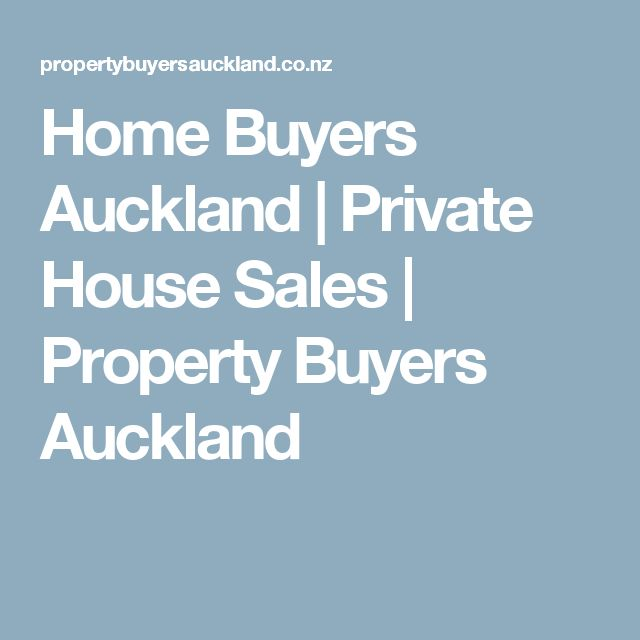 Home Buyers Auckland | Private House Sales | Property Buyers Auckland