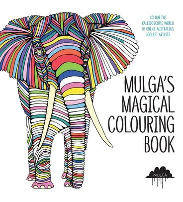Mulgas Magical Colouring Book Crazy About In Looking For Mindfulness Stress Relief