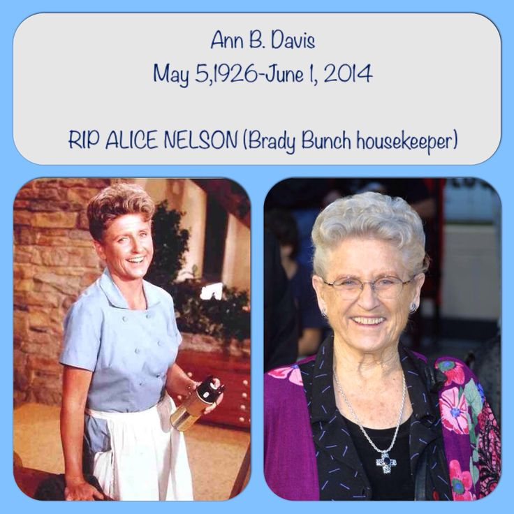 Ann B. Davis- Alice Nelson off the Brady Bunch.