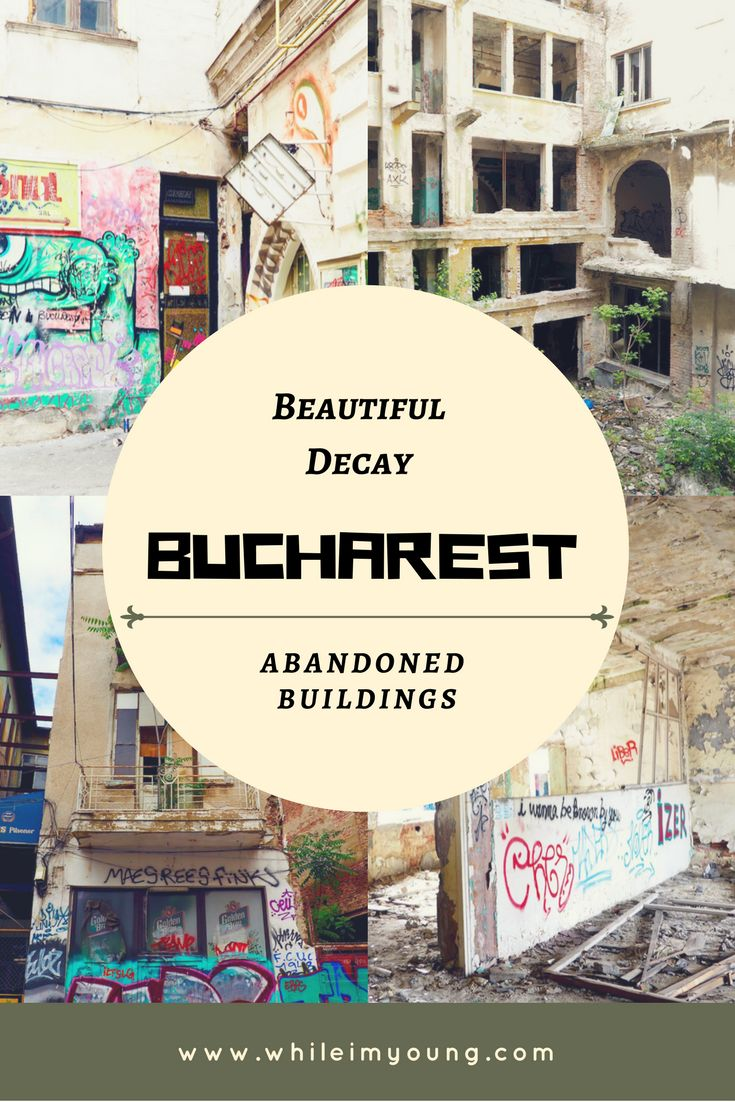 Beautiful decay tour of Bucharest's abandoned buildings