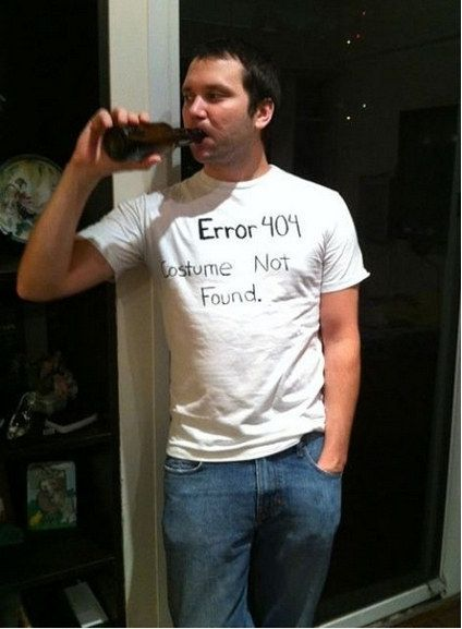 404 Error-You will need: White t-shirt, sharpie.  | 17 Lazy Halloween Costumes You Can Use Your Normal Clothes For