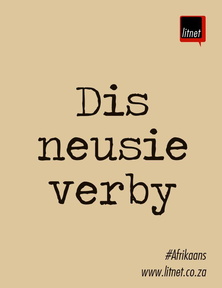 Dis neusie verby - Afrikaanse Idiome & Uitdrukkings
