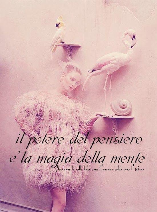 Nero come la notte dolce come l'amore caldo come l'inferno: Il potere del pensiero è la magia della mente. (ci...