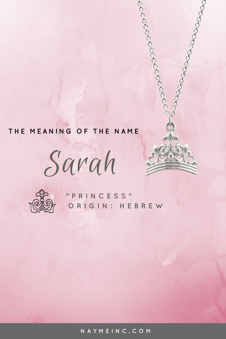 "The meaning of the name Sarah is ""princess."" See the Sarah personalized necklace at naymeinc.com"