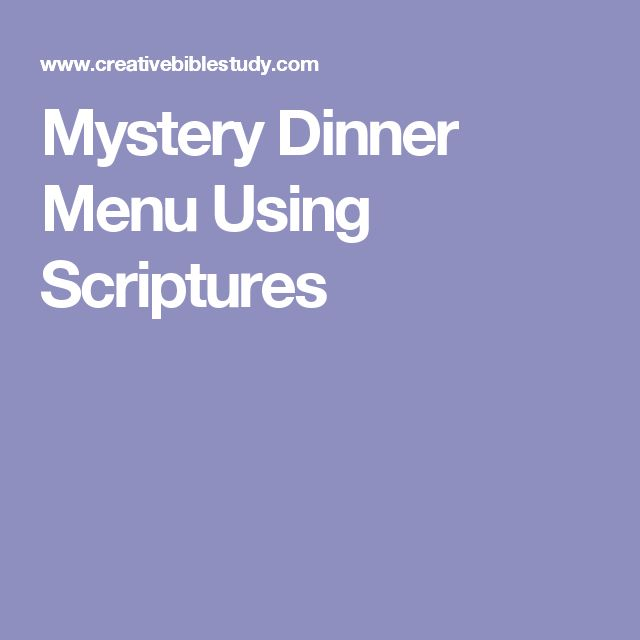 Mystery Dinner Menu Using Scriptures