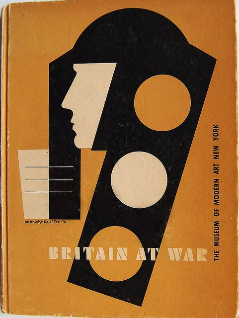 Cover of Britain at War edited by Monroe Wheeler. Text by T.S. Eliot, Herbert Read, E.J. Carter and Carlos Dyer. Cover design by E. McKnight Kauffer. New York: The Museum of Modern Art