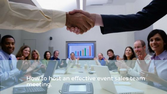 How to host an effective sales meeting for your hotel, hospitality or events business. Max Capacity hospitality consultants give their quick tips on how to host a sales meeting that motivates your event sales team to sell more. #hospitality #salesandmarketing