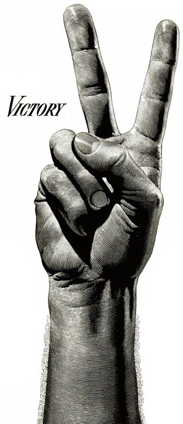 V for Victory - [Peace is the real victory] - Propaganda image - hand - peace sign