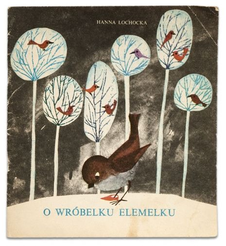 O wróbelku Elemelku tekst: Hanna Łochocka ilustracje: Zdzisław Witwicki