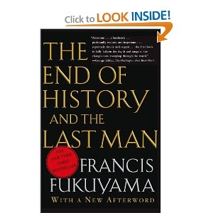 The End of History and the Last Man - Francis Fukuyama *I'm such a nerd, but this is a great summary of political philosophy*