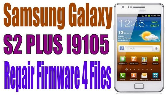 Samsung Galaxy S2 Plus Gt I9105 Repair Firmware 4 Files Samsung Galaxy Samsung Galaxy S2