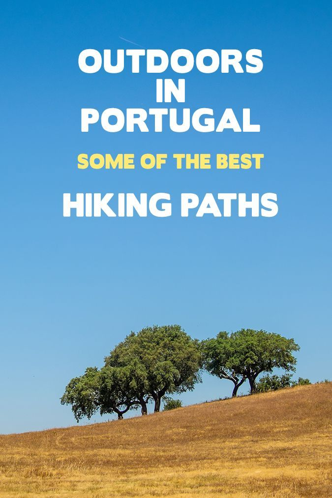 Best Hiking Paths in Portugal. Click here to find out more!