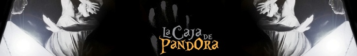 La Caja de Pandora – Divulgación general de para-ciencias y medios alternativos de evolución humana -