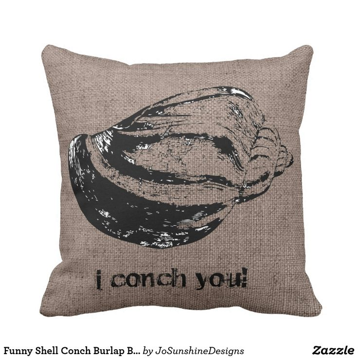 Funny Shell Conch Burlap Beach Bum Indoor Pillow