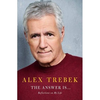 The Answer Is . . . - by Alex Trebek (Hardcover) in 2020 ...
