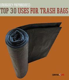 30 Uses For Trash Bags In Your Bug Out Bag » Survival Life   Preppers   Survival Gear   Blog #survivalgearbugoutbag