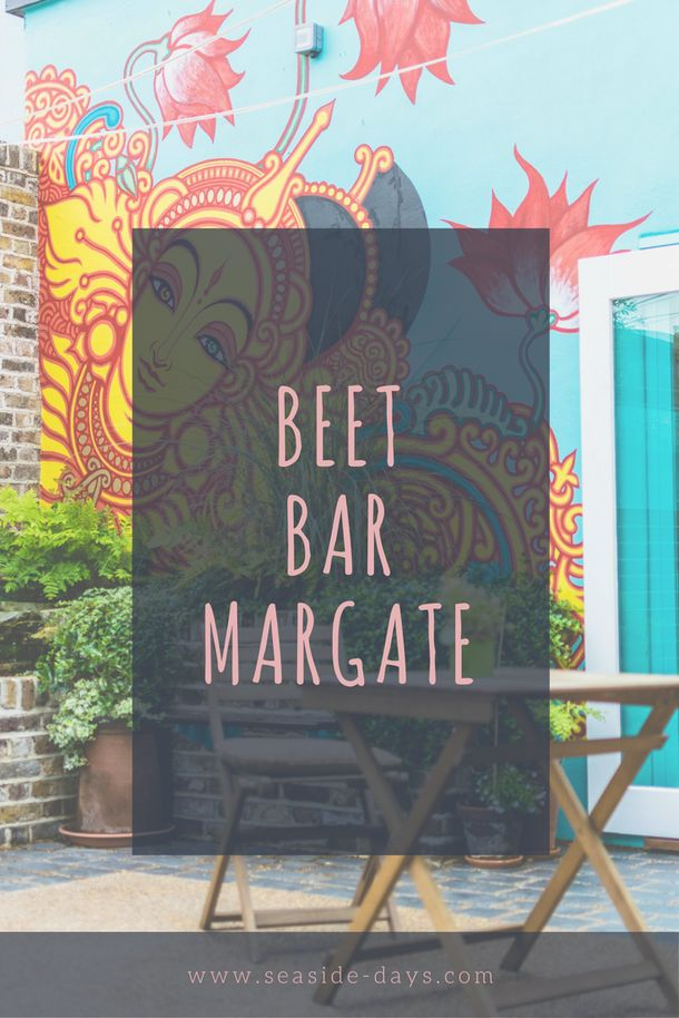 Beet Bar Margate: Come and take a photo tour of Margate's new gem.