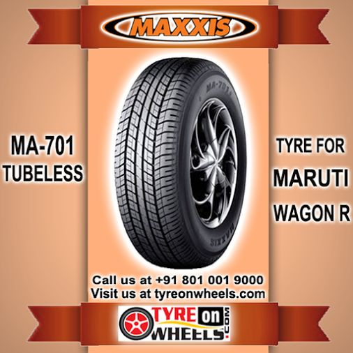 Buy Maruti Wagon R Car Tyres Online of MAXXIS MA-701 Tubeless Tyres to take Special offers & also get fitted with Mobile Tyre fitting Vans at your doorstep at Guaranteed Low Prices call us +91 801 001 9000 or buy now at http://www.tyreonwheels.com/tyres/Maxxis/MA-701-TUBELESS/298