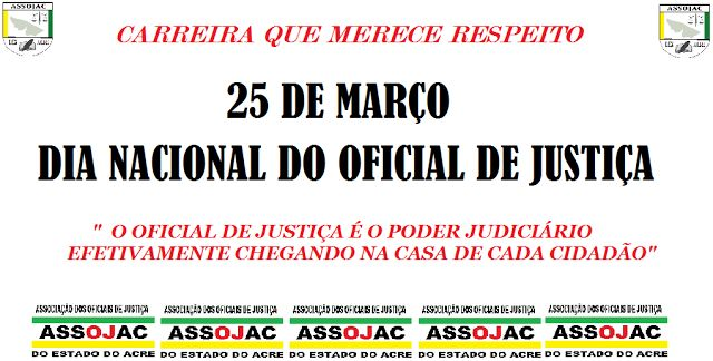 A CONTRAFÉ : 25 de MARÇO DIA NACIONAL DO OFICIAL DE JUSTIÇA
