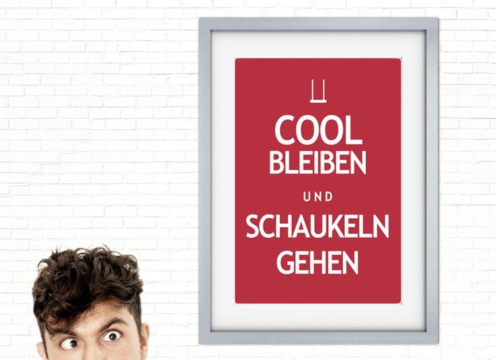 "Druck ""Cool Bleiben Und Schaukeln Gehen"" // Print by claus-peter-2 via DaWanda.com"