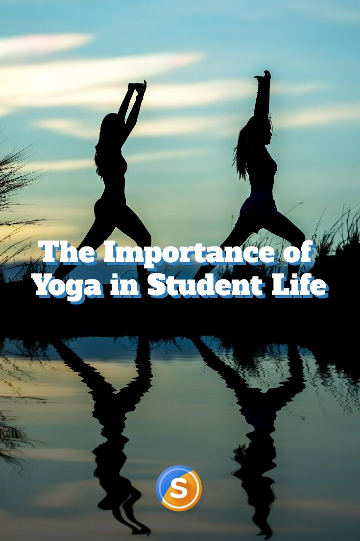 The Importance Of Yoga In Student Life Essays