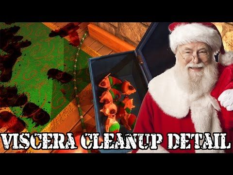 CHRISTMAS IS CANCELLED | Viscera Cleanup Detail: Santa's Rampage - YouTube