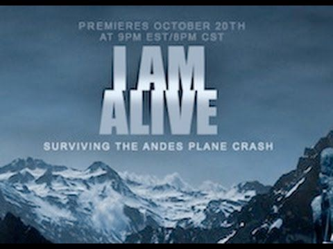 I Am Alive: Surviving The Andes Plane Crash (2010)