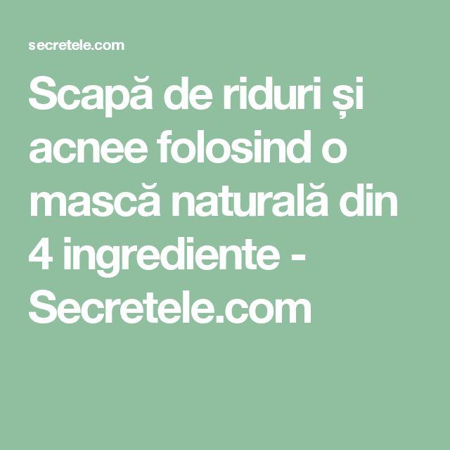 Scapă de riduri și acnee folosind o mască naturală din 4 ingrediente - Secretele.com