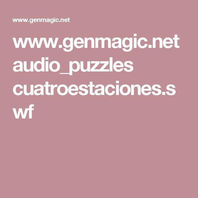 www.genmagic.net audio_puzzles cuatroestaciones.swf
