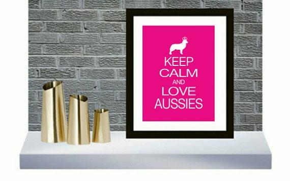 11 x 14 DIY  Keep Calm and Love Aussies Dog art by DIGIArtPrints