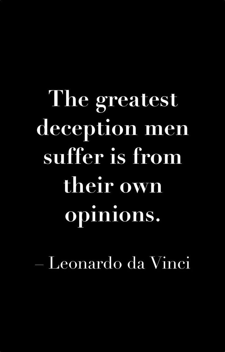 #LeonardoDaVinci #deception #opinions #quote #uniqueattire