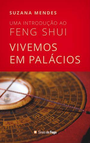 Livro sobre Feng Shui. Um manual que te vai abrir novos horizontes sobre o tema e contribuir para uma vida mais auspiciosa. Um presente de Natal que faz bem ;-)