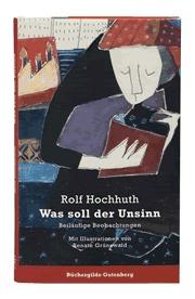 Rolf Hochhuth   Was soll der Unsinn