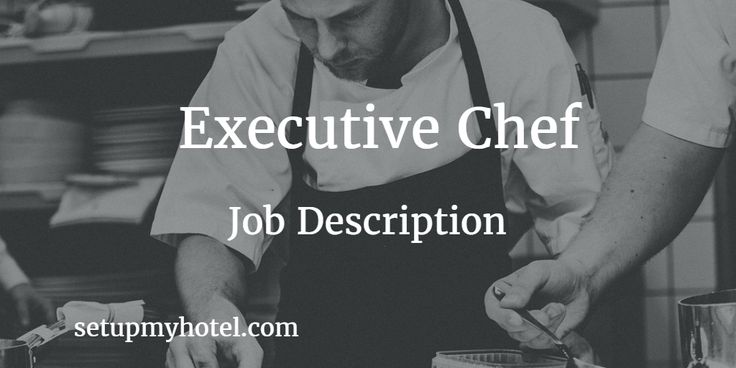 Executive Chef Job Description in hotels   Chef Duties and Responsibility…
