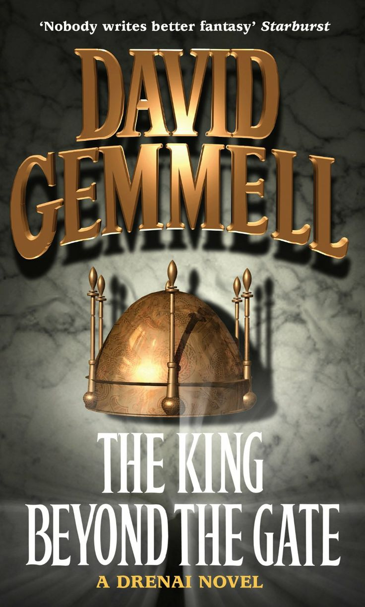 King Beyond The Gate David Gemmell Great Fantasy Story Filled With Action